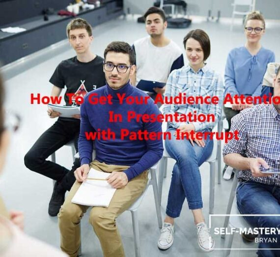 How To Get Audience Attention In Presentation